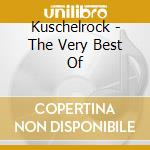 KUSCHELROCK - THE VERY BEST OF cd musicale di ARTISTI VARI