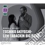 Mosaic select vol.33 cd musicale di Toshiko akiyoshi lew