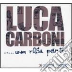 UNA ROSA PER TE - BEST + 3 INEDITI  (BOX 3 CD) + 3  INEDITI cd musicale di CARBONI LUCA