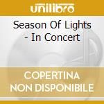 SEASON OF LIGHTS - IN CONCERT cd musicale di NYRO LAURA