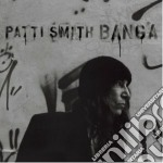 Banga cd musicale di Patti Smith