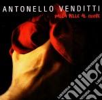 DALLA PELLE AL CUORE (JEWELCASE) cd musicale di Antonello Venditti