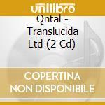 TRANSLUCIDA                               cd musicale di QNTAL