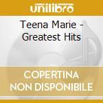 Greatest hits cd musicale di Teena Marie