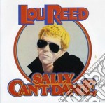 SALLY CAN'T DANCE cd musicale di REED LOU