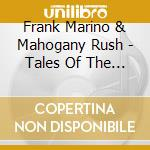 Tales of the unexpected cd musicale di Frank Marino