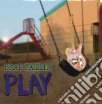 Play i cd musicale di Brad Paisley