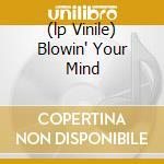 (LP VINILE) BLOWIN' YOUR MIND lp vinile di MORRISON VAN