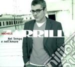 Nel tempo e nell'amore cd musicale di Zarrillo Michele