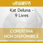 9 lines cd musicale di Kat Deluna