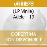(LP VINILE) 19 - 180gr - lp vinile di Adele