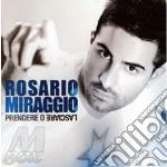 PRENDERE O LASCIARE cd musicale di Rosario Miraggio