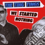 WE STARTED NOTHING cd musicale di Things Ting