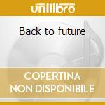 Back to future cd musicale di Opus
