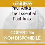 The essential cd musicale di Paul Anka
