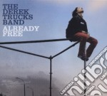 Derek Trucks Band - Already Free cd musicale di DEREK TRUCKS BAND
