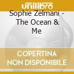 Ocean & me cd musicale di Sophie Zelmani