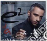 E2 (VOL. 1) cd musicale di Eros Ramazzotti