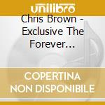 Exclusive cd musicale di Chris Brown