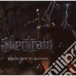 Silentrain - Wrong Way To Salvation cd musicale di SILENTRAIN
