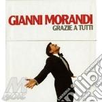 GRAZIE A TUTTI BOX  ( 6 CD + POSTER + INEDITI) cd musicale di Gianni Morandi