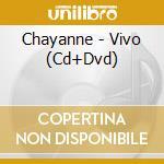 Vivo+dvd cd musicale di Chayanne