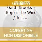 Ropin' the wind cd musicale di Garth Brooks