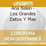 Los grandes exitos cd musicale di Ana Belen
