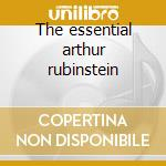 The essential arthur rubinstein cd musicale di Arthur Rubinstein