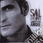 CANTO PER AMORE cd musicale di Sal Da vinci