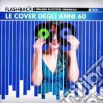 LE COVER DEGLI ANNI '60 cd musicale di ARTISTI VARI