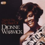 NIGHT & DAY: THE BEST OF DIONNE WARWICK   cd musicale di Dionne Warwick
