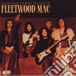 Black magic woman: the best of fleetwood cd musicale di Fleetwood Mac
