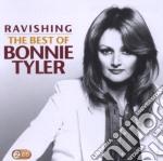 RAVISHING - THE BEST OF BONNIE TYLER      cd musicale di Bonnie Tyler