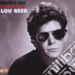 PERFECT DAY THE BEST OF LOU REED          cd musicale di Lou Reed