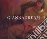 GIANNADREAM. SOLO I SOGNI SONO VERI cd musicale di Gianna Nannini