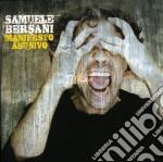 MANIFESTO ABUSIVO                         cd musicale di Samuele Bersani