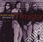 Broken wings best 10 cd musicale di MR.MISTER