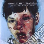 JOURNAL FOR PLAGUE LOVERS cd musicale di NANIC STREET PREACHERS