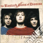 L'AMOR CARNALE cd musicale di BASTARD SONS OF DIONISO