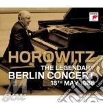 Horowitz legendary berlin concert maggio cd musicale di HOROWITZ