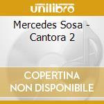 Cantora 2 cd musicale di Mercedes Sosa