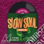 Masters.slow soul vol.2 cd musicale di Artisti Vari