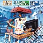 Bolling:suite per cello /jazz piano trio cd musicale di Yo yo ma
