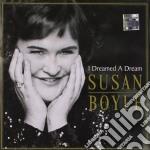 Susan Boyle - I Dreamed A Dream cd musicale di Susan Boyle