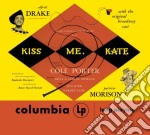 Kiss me, kate cd musicale di Artisti Vari