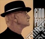 SENZA FINE ( cofanetto 2 CD+DVD) cd musicale di Gino Paoli