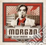 ITALIAN SONGBOOK VOL. 2                   cd musicale di MORGAN