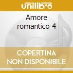 Amore romantico 4 cd musicale di Artisti Vari