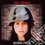 BUONA PACE cd musicale di Veleno Cor
